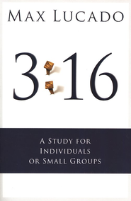 3:16--A Study for Individuals or Small Groups  (slightly imperfect)  -     By: Max Lucado