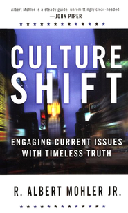 Culture Shift  - Slightly Imperfect  -     By: R. Albert Mohler Jr.