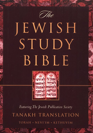 The Jewish Study Bible: Featuring The Jewish   Publications Society Tanakh Translation  -