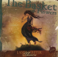 Lamplighter Theatre: The Basket of Flowers Audio CD   -     By: Christopher von Schmid