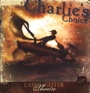 Lamplighter Theatre Audio CD: Charlie's Choice  -     By: M.L. Nesbitt