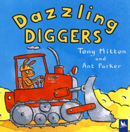 Dazzling Diggers   -     By: Tony Mitton