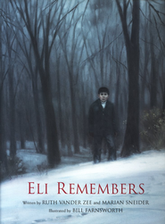 Eli Remembers  -     By: Ruth VanderZee