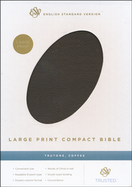 ESV Large Print Compact Bible (TruTone, Coffee)  -