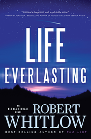 Life Everlasting - eBook  -     By: Robert Whitlow