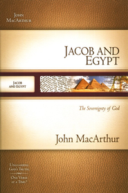 Jacob and Egypt: The Sovereignty of God  -     By: John MacArthur