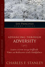 Life Principles Study Guide: Advancing Through Adversity  -     By: Charles F. Stanley