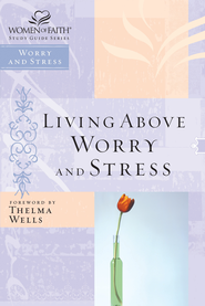 Living Above Worry and Stress - eBook  -