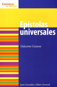 Serie Conozca Su Biblia: Ep&#237stolas Universales  (Know Your Bible Series: Pastoral Epistles)  -     By: Giacomo Cassese