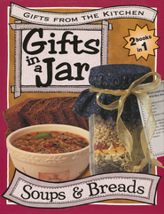 Gifts In a Jar: Soups and Breads  -