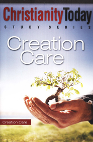 Christianity Today Study Series: Creation Care  -     By: Christianity Today International