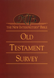 The New Interpreter's Bible Old Testament Survey  -