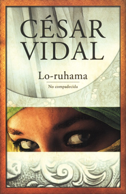 Lo-Ruhama - eBook  -     By: Cesar Vida