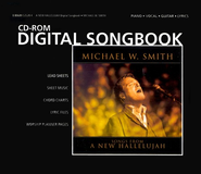 A New Hallelujah, CD-ROM Digital Songbook   -     By: Michael W. Smith