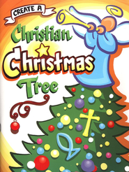 Create A Christian Christmas Tree   -     By: Joyce Belt