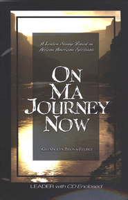 On Ma Journey Now - Leader's Guide  -              By: Gwendolyn Brown-Felder