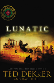 Lunatic - eBook  -     By: Ted Dekker, Kaci Hill