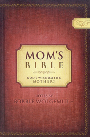 NCV Mom's Bible: God's Wisdom for Mothers, Hardcover   -     By: Bobbie Wolgemuth