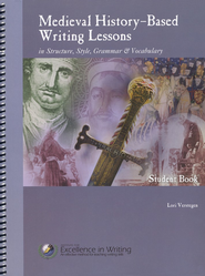 Medieval History-Based Writing Lessons, Second Edition--Teacher/Student Combo  -     By: Lori Verstegen