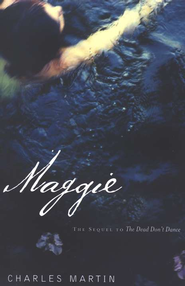Maggie  -     By: Charles Martin