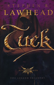 Tuck, King Raven Series #3   -     By: Stephen R. Lawhead