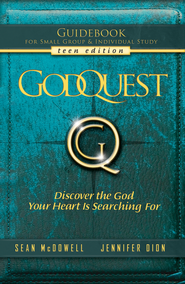 GodQuest Guidebook for Teens   -              By: Sean McDowell