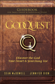 GodQuest Guidebook   -              By: Sean McDowell