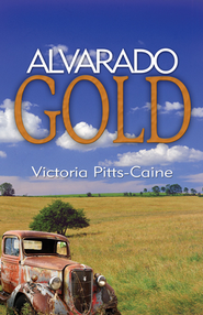 Alvarado Gold  -     By: Victoria Pitts-Caine