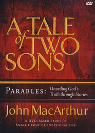 A Tale of Two Sons DVD: Parables   -              By: John MacArthur