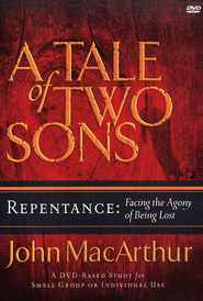 A Tale of Two Sons DVD: Repentance   -     By: John MacArthur