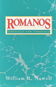 Romanos: Versiculo por Versiculo  -     By: William R. Newell