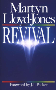 Revival   -     By: D. Martyn Lloyd-Jones