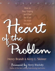 Heart of the Problem--Workbook   -     By: Henry Brandt, Kerry L. Skinner
