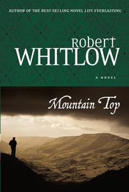 Mountain Top - eBook  -     By: Robert Whitlow