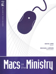 Nelson's Tech Guides: Macs in the Ministry  -     By: David Lang
