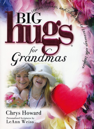 Big Hugs for Grandmas - Slightly Imperfect   -     By: Chrys Howard