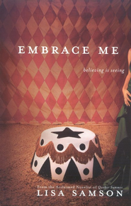 Embrace Me  -     By: Lisa Samson