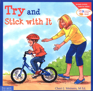 Try and Stick with It   -     By: Cheri J. Meiners