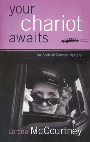 Your Chariot Awaits, Andi McConnell Mystery Series #1   -     By: Lorena McCourtney