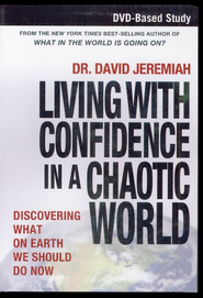 Living with Confidence in a Chaotic World--DVD-Based Study: Discovering What on Earth We Should Do Now - Slightly Imperfect  -