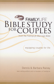 FamilyLife Bible Study for Couples  -     By: Dennis Rainey, Barbara Rainey