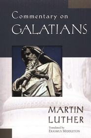 Commentary on Galatians   -     By: Martin Luther