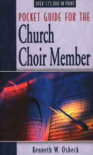 Pocket Guide for the Church Choir Member  -     By: Kenneth W. Osbeck