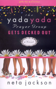 Yada Yada Prayer Group Gets Decked Out, Yada Yada Series #7   -     By: Neta Jackson