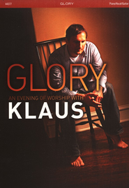 Glory: An Evening of Worship with Klaus   -     By: Klaus