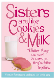 Sisters are Like Cookies & Milk Book  -