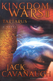 Tartarus, Kingdom Wars Series #2  -     By: Jack Cavanaugh