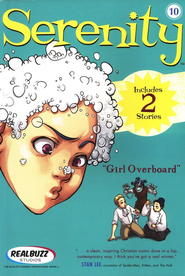 Girl Overboard, Serenity Manga Series #10  -     By: Realbuzz Studios