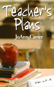 Teacher's Plans  -     By: JoAnn Carter