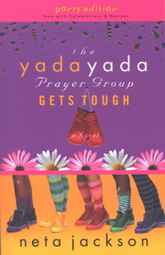 The Yada Yada Prayer Group Gets Tough, Yada Yada Series #4   -     By: Neta Jackson